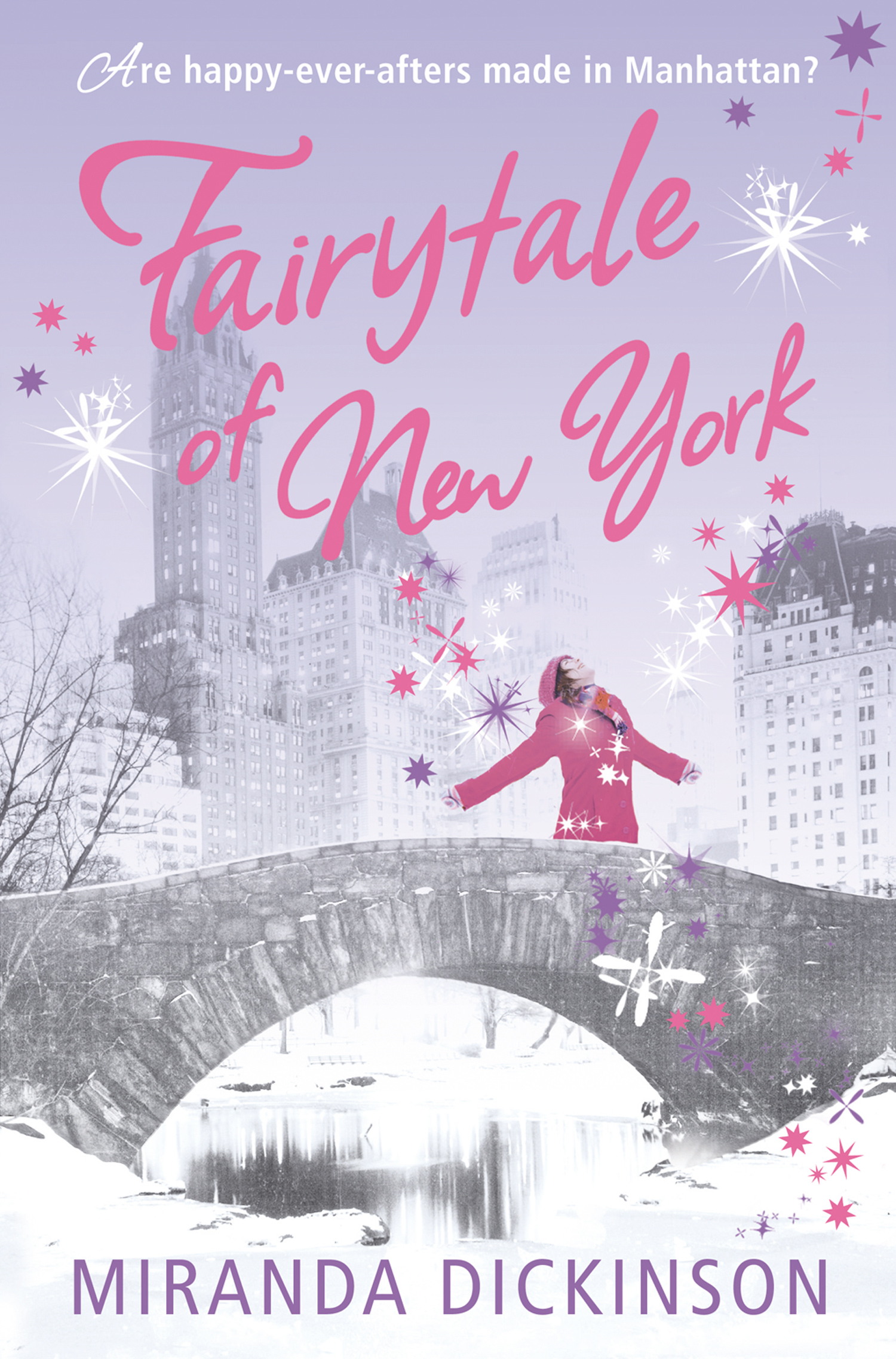 Fairytale of New York By: Miranda Dickinson