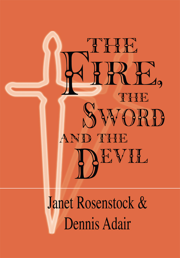 The Fire, the Sword and the Devil
