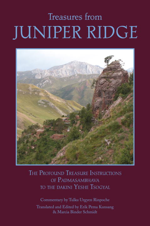 Treasures from Juniper Ridge By: Padmasambhava,Tulku Urgyen, Rinpoche