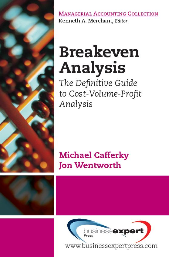 download breakeven analysis: the definitive guide to cost-volume