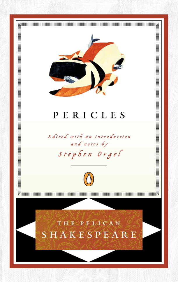 Pericles By: William Shakespeare