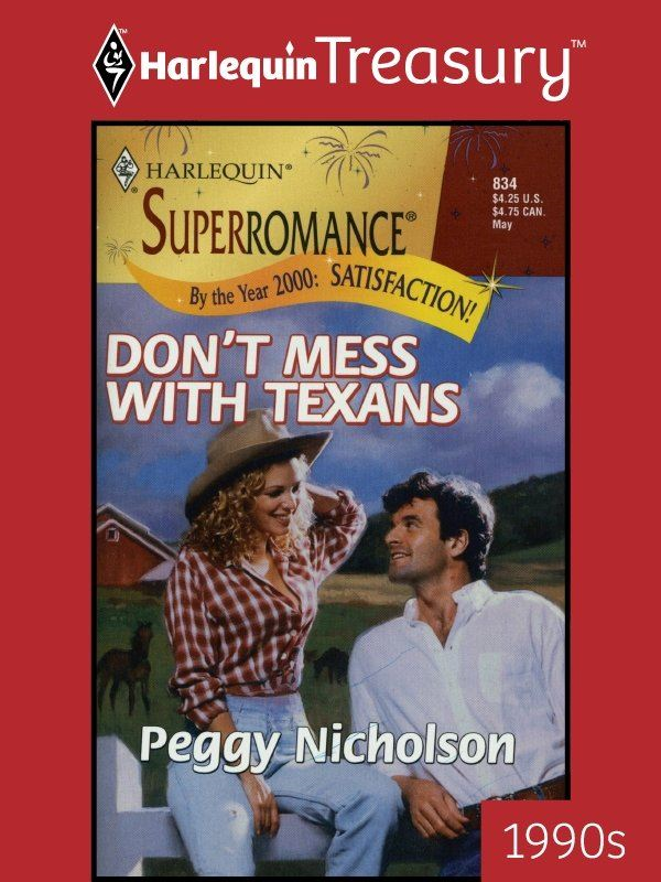 Don't Mess with Texans By: Peggy Nicholson