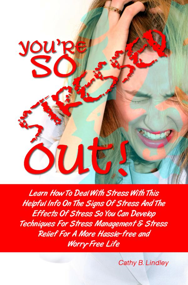 You're So Stressed Out!