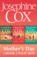 Josephine Cox Mothers Day 3-Book Collection: Live The Dream, Lovers And Liars, The Beachcomber