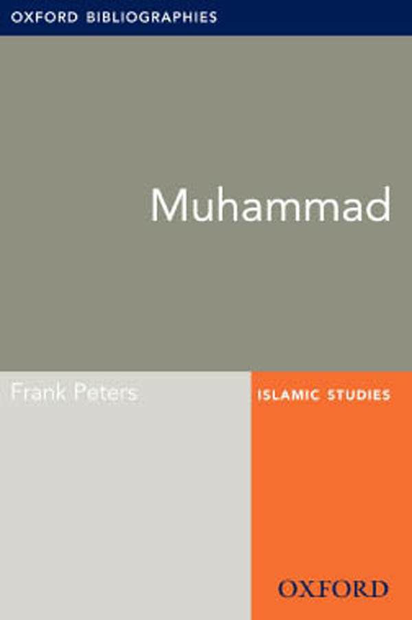 Muhammad: Oxford Bibliographies Online Research Guide