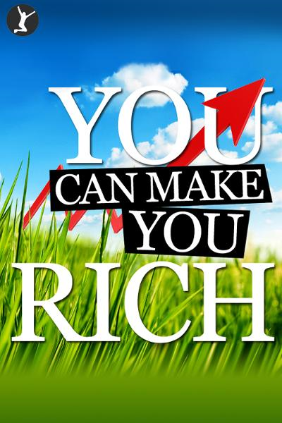 You Can Make You Rich By: Sean Dillon