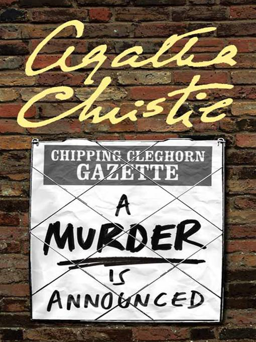 A Murder Is Announced By: Agatha Christie