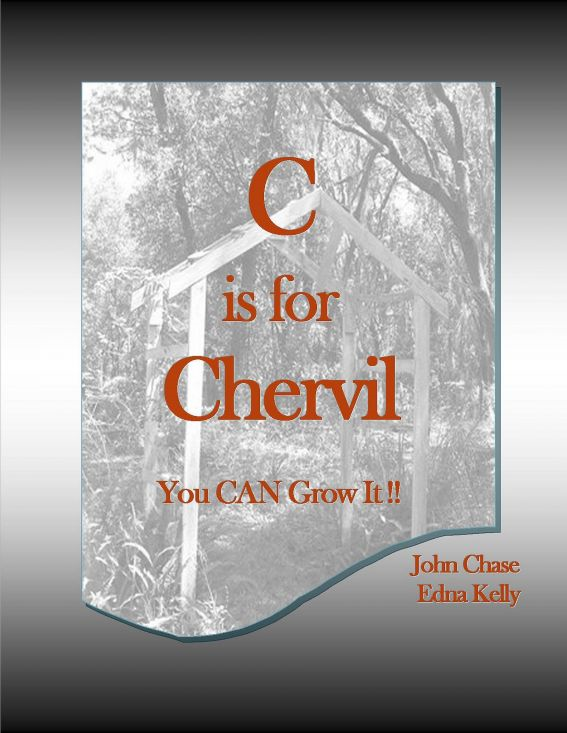C is for Chervil By: John Chase
