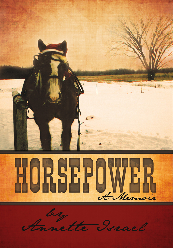 Horsepower By: Annette Israel