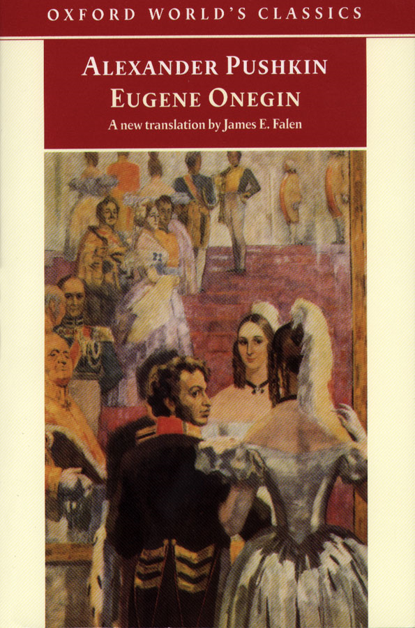 Eugene Onegin: A Novel in Verse By: Alexander Pushkin