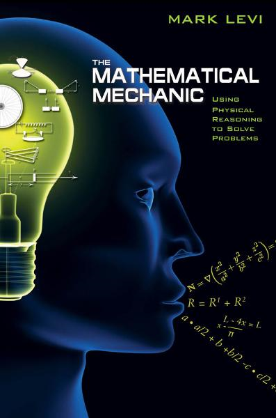 The Mathematical Mechanic By: Mark Levi
