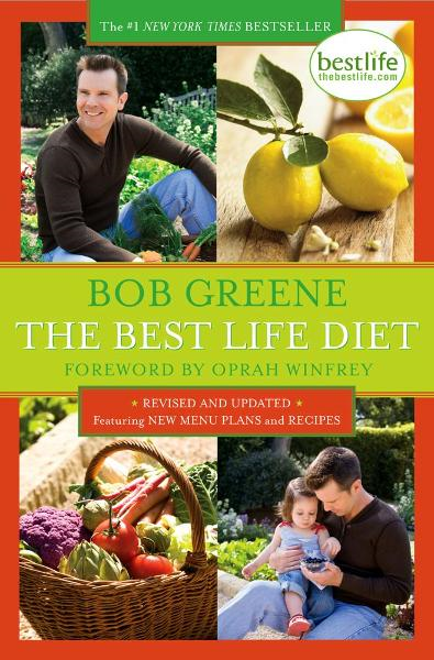 The Best Life Diet Revised and Updated By: Bob Greene