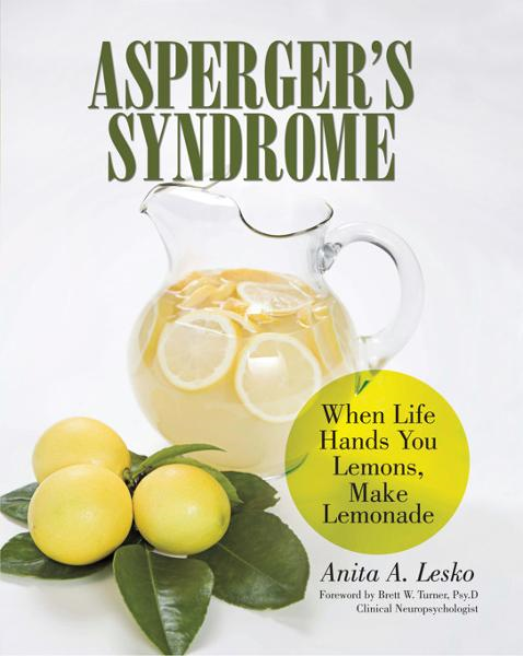 Aspergers Syndrome By: Anita A. Lesko