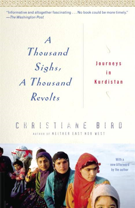 A Thousand Sighs, A Thousand Revolts By: Christiane Bird