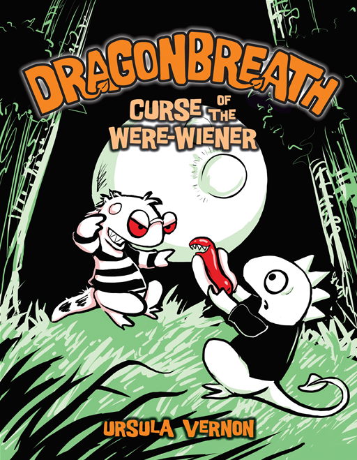 Dragonbreath #3 By: Ursula Vernon