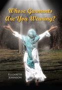download Whose Garments Are You Wearing? book