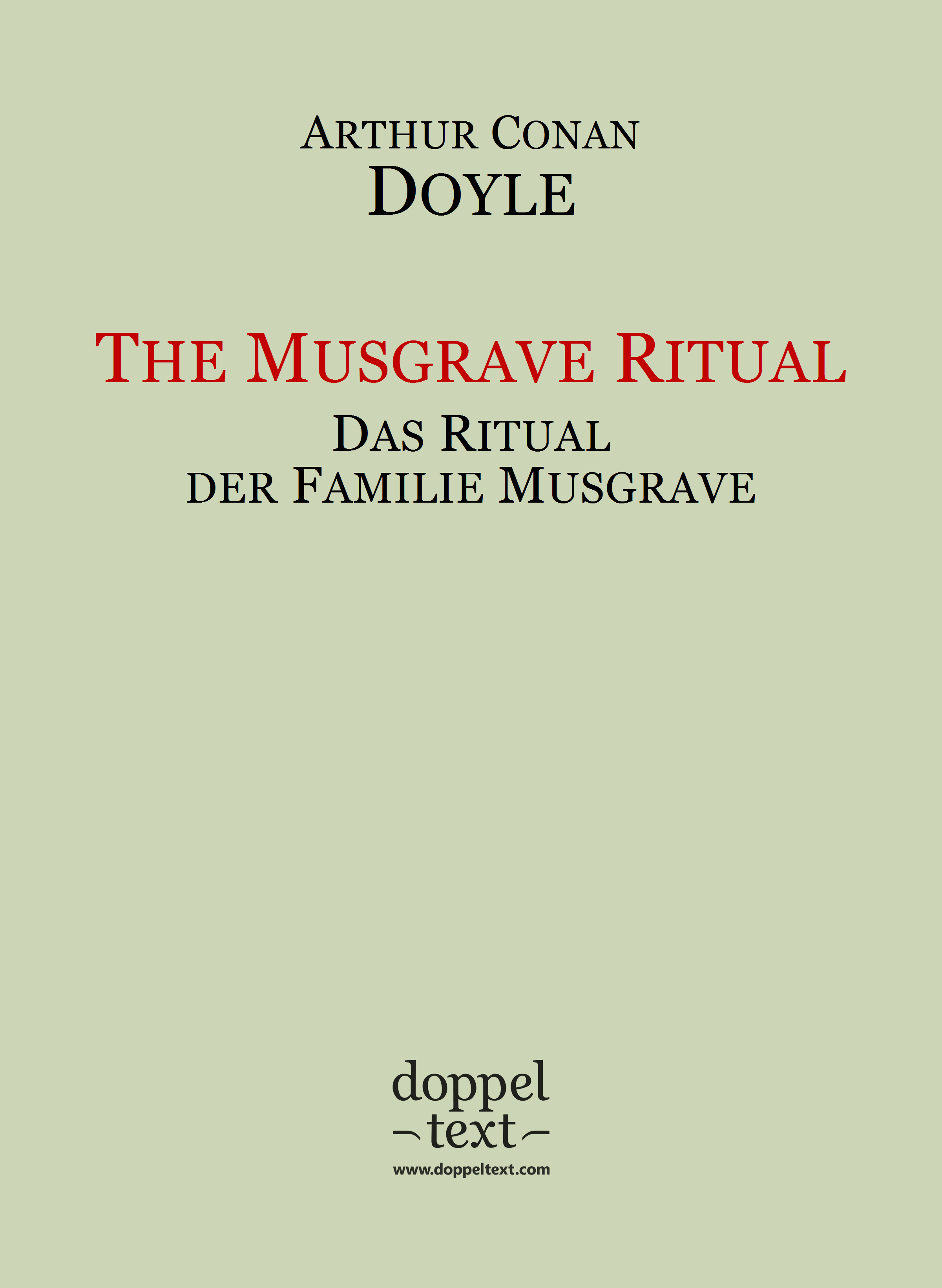 The Musgrave Ritual / Das Ritual der Familie Musgrave – zweisprachig Englisch-Deutsch / Dual Language English-German Edition