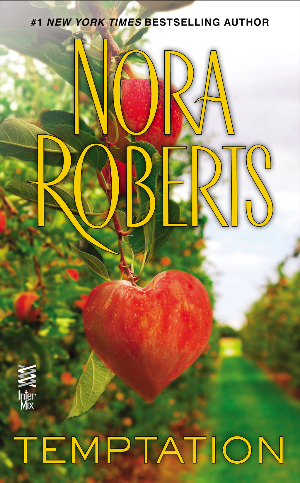 Temptation By: Nora Roberts