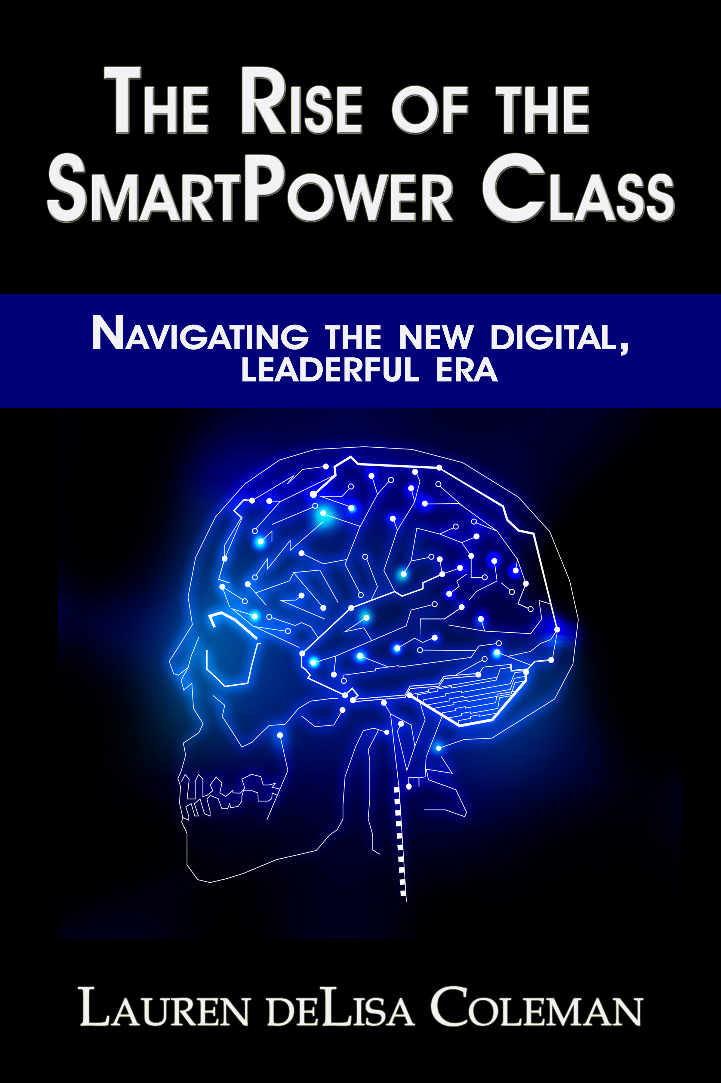 Rise of the SmartPower Class: Navigating the new digital, leaderful era