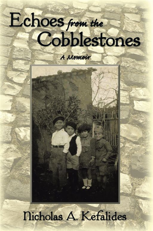 Echoes From The Cobblestones By: Nicholas A. Kefalides