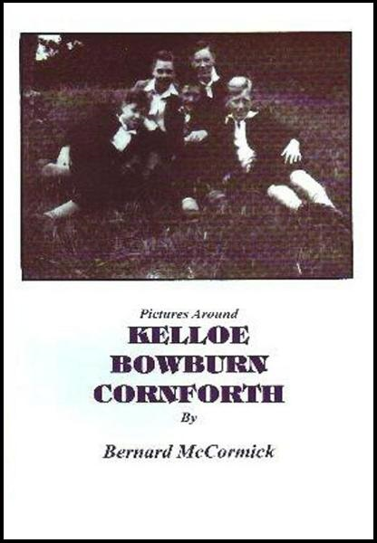 Kelloe Bowburn & Cornforth By: Bernard McCormick