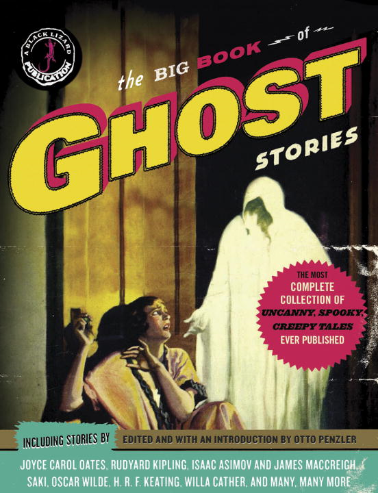 The Big Book of Ghost Stories By: Otto Penzler