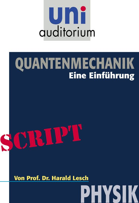 Quantenmechanik: Physik
