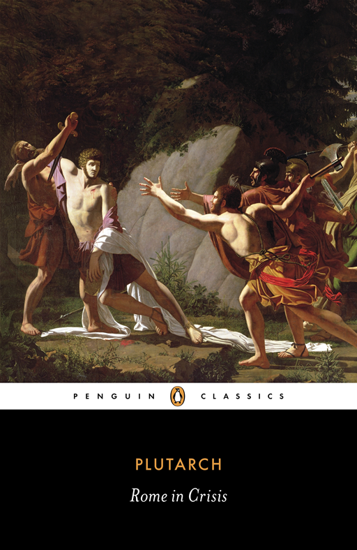 Rome in Crisis By: Plutarch