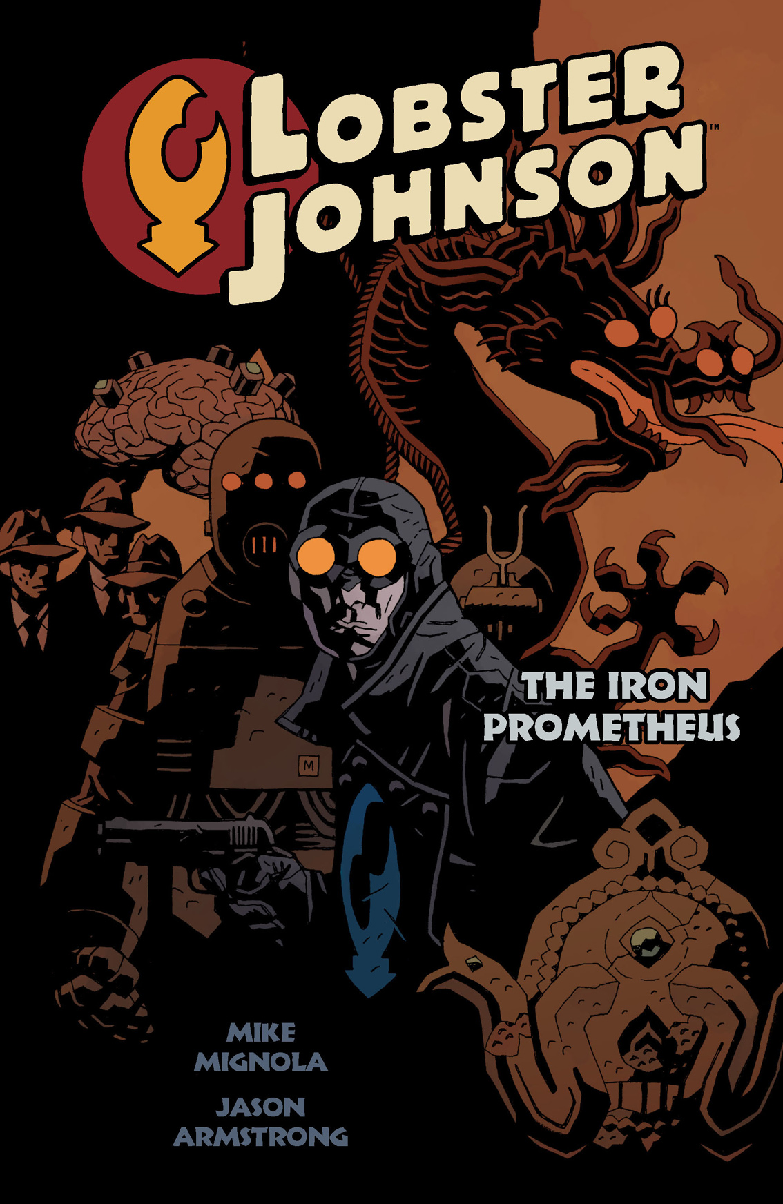 Lobster Johnson: Iron Prometheus Volume 1