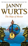The Ships Of Merior (the Wars Of Light And Shadow, Book 2):