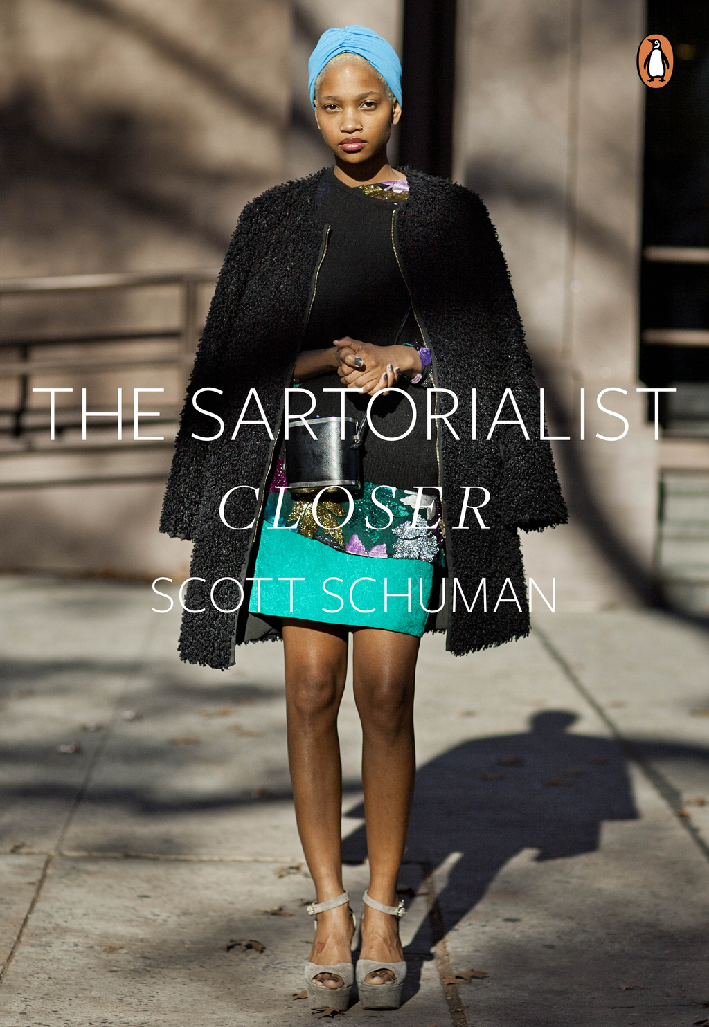 The Sartorialist: Closer (The Sartorialist Volume 2)