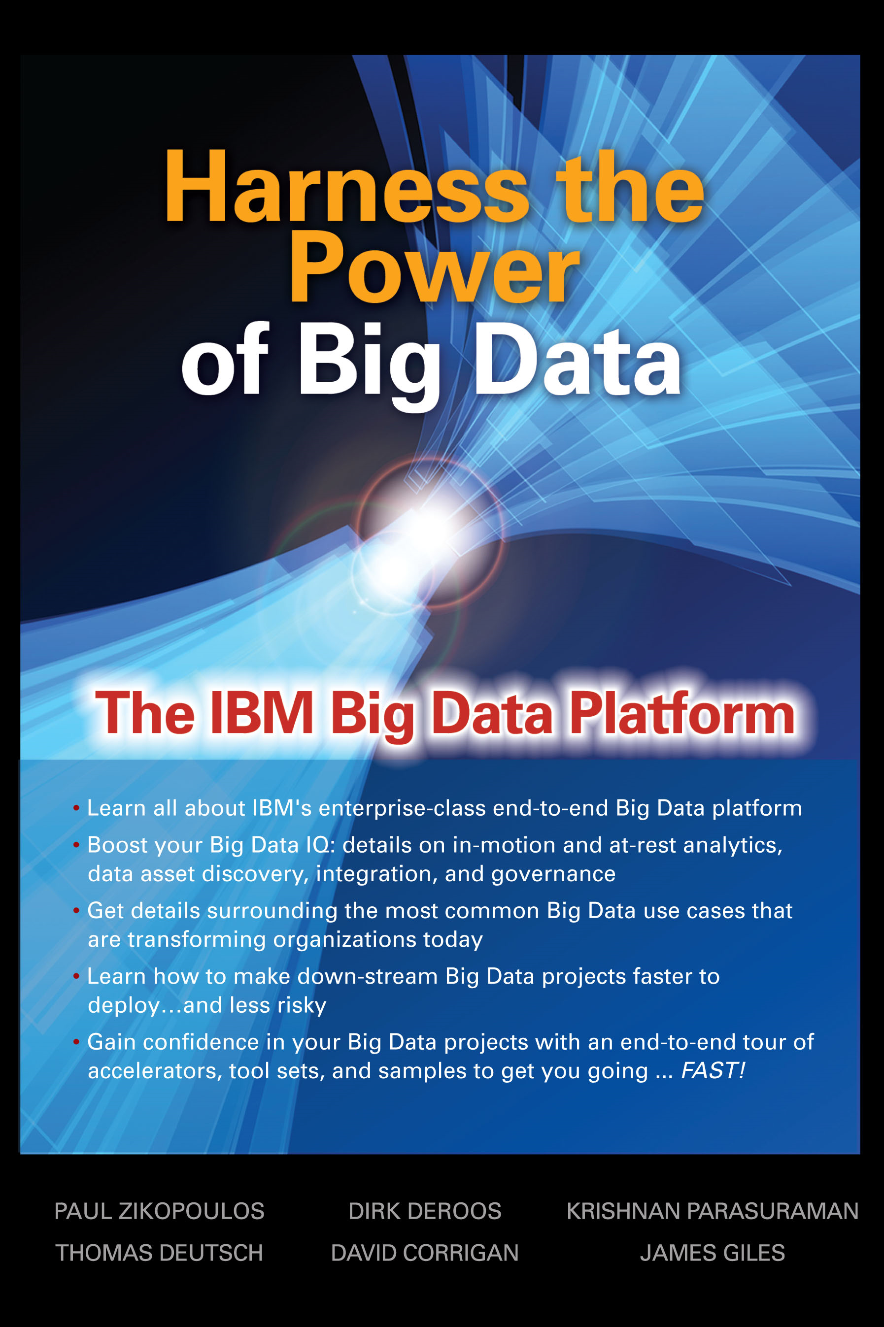 Harness the Power of Big Data The IBM Big Data Platform