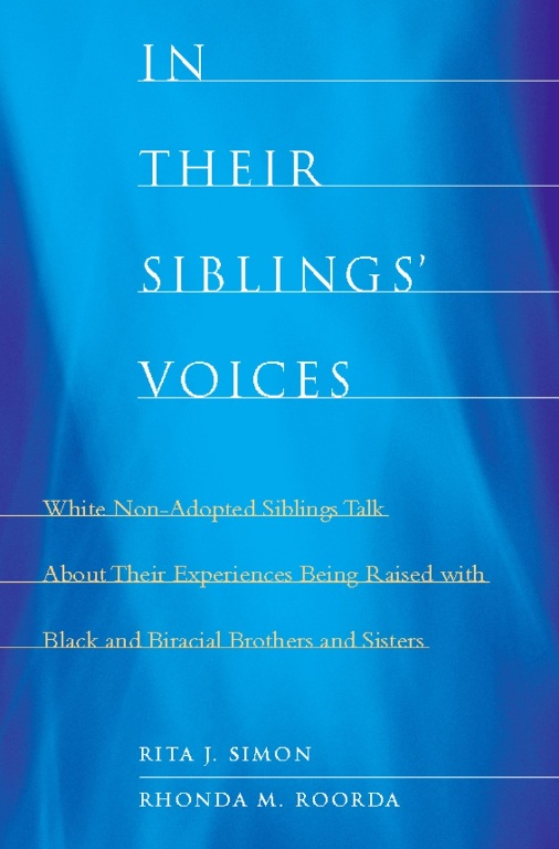 In Their Siblings' Voices By: Rhonda M. Roorda,Rita J. Simon