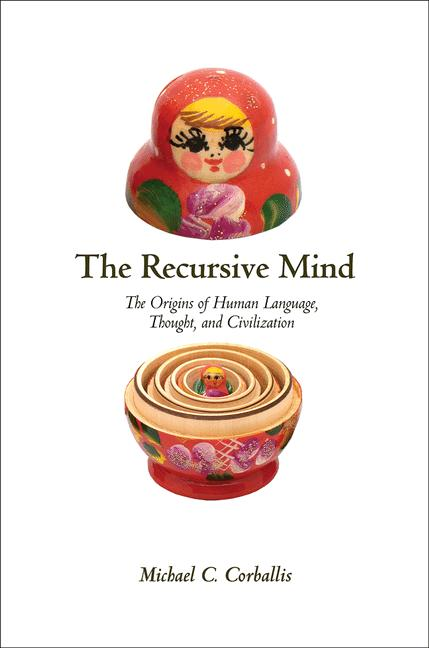 The Recursive Mind By: Michael C. Corballis