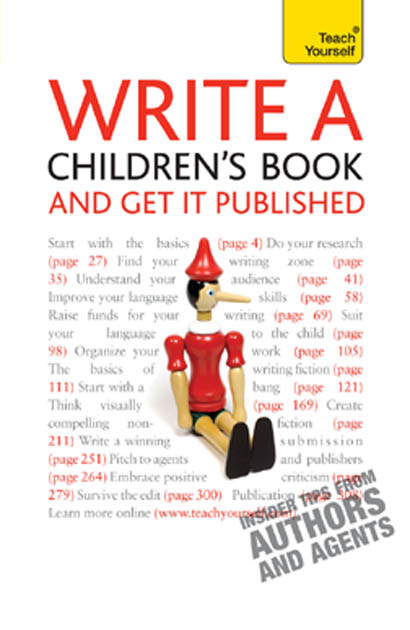 Write A Children's Book: And Get It Published