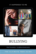 Bullying: The Ultimate Teen Guide