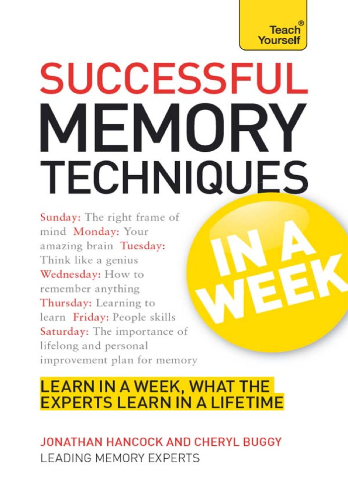 Successful Memory Techniques: In a Week