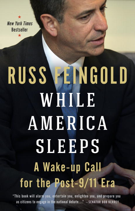 While America Sleeps By: Russ Feingold