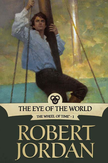 The Eye of the World By: Robert Jordan