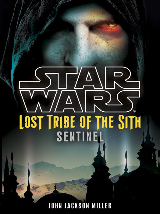 Star Wars: Lost Tribe of the Sith #6: Sentinel