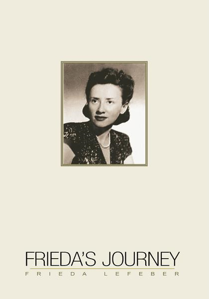 Frieda's Journey By: Frieda Lefeber