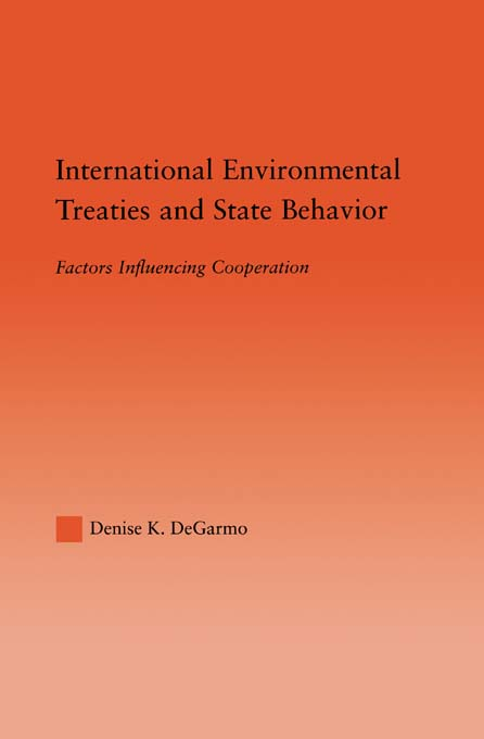 International Environmental Treaties and State Behavior: Factors Influencing Cooperation Factors Influencing Cooperation