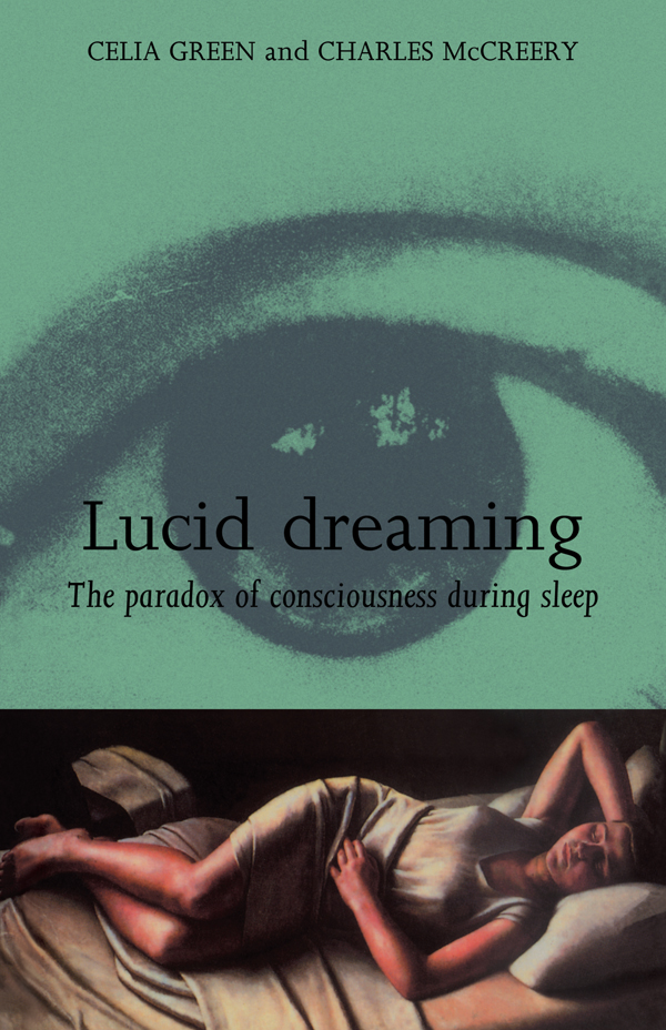 Lucid Dreaming The Paradox of Consciousness During Sleep