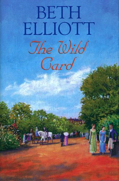 The Wild Card By: Beth Elliott