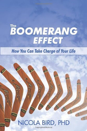 The Boomerang Effect By: Nicola Bird, PhD