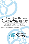 Our New Human Consciousness: Series 1