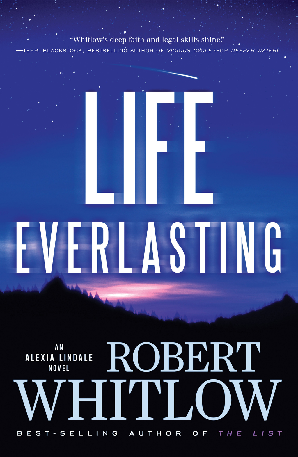 Life Everlasting By: Robert Whitlow
