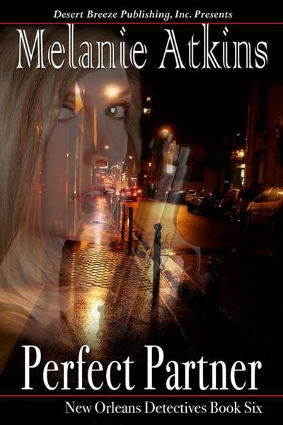 New Orleans Detectives Book Six: Perfect Partner