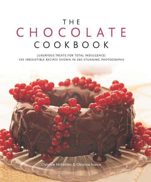 The Chocolate Cookbook: 135 Irresistible Recipes Shown in 250 Stunning Photographs