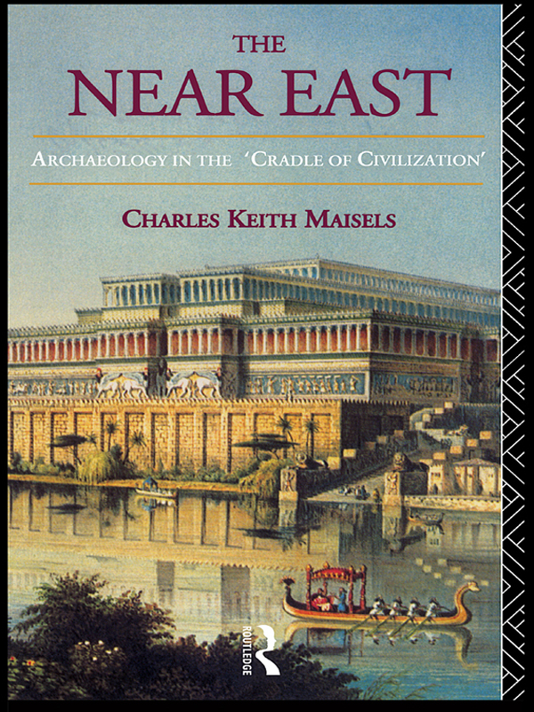 The Near East Archaeology in the 'Cradle of Civilization'